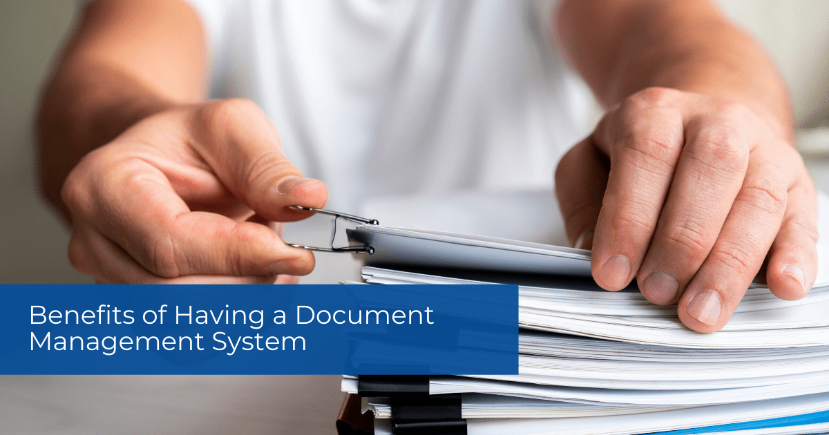 Benefits of Having a Document Management System